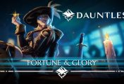 Dauntless: Обновление Fortune & Glory